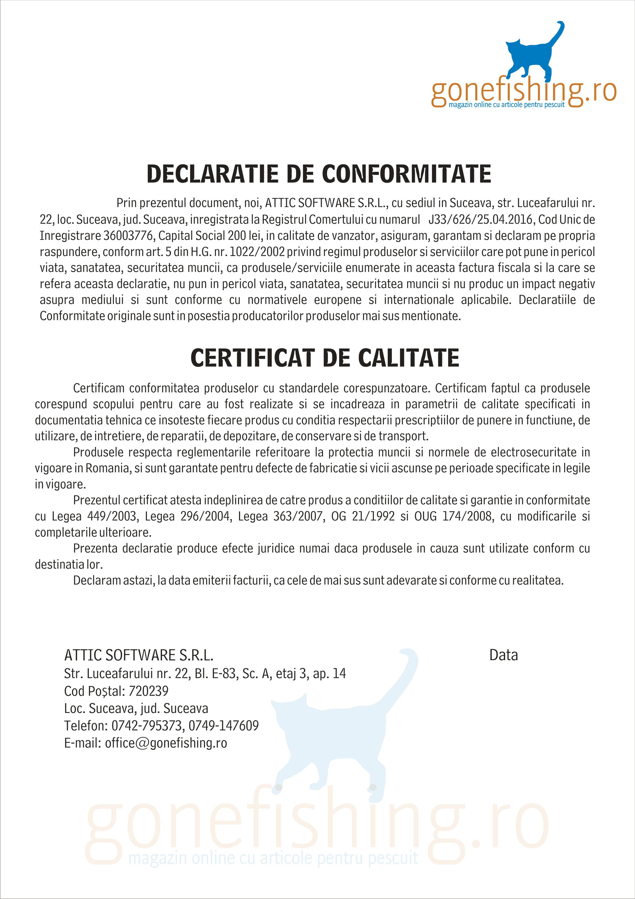 Declaratie de conformitate si certificat de calitate gonefishing